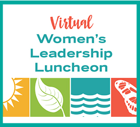 Women's Leadership Luncheon 2021. The theme for 2021 is Care of Creation.