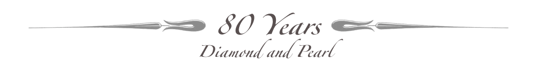 Celebrating 80 Years - Diamond and Pearl Jubilee
