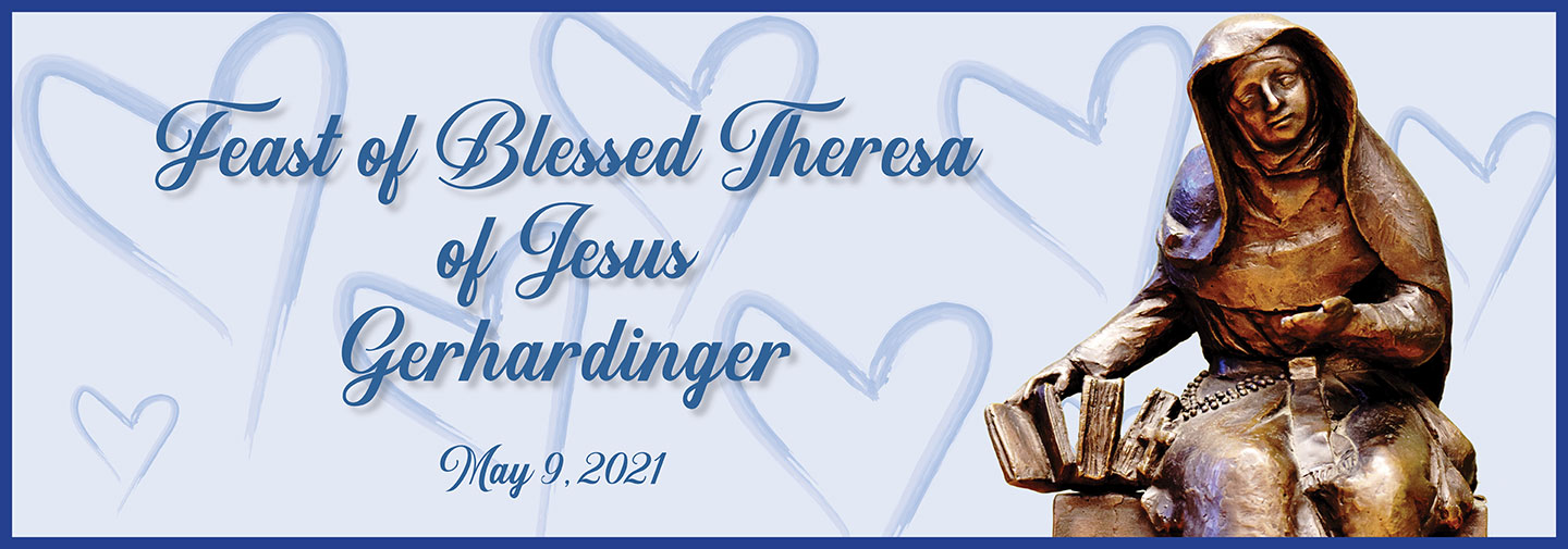 Feast of Blessed Theresa of Jesus Gerhardinger, May 9, 2021