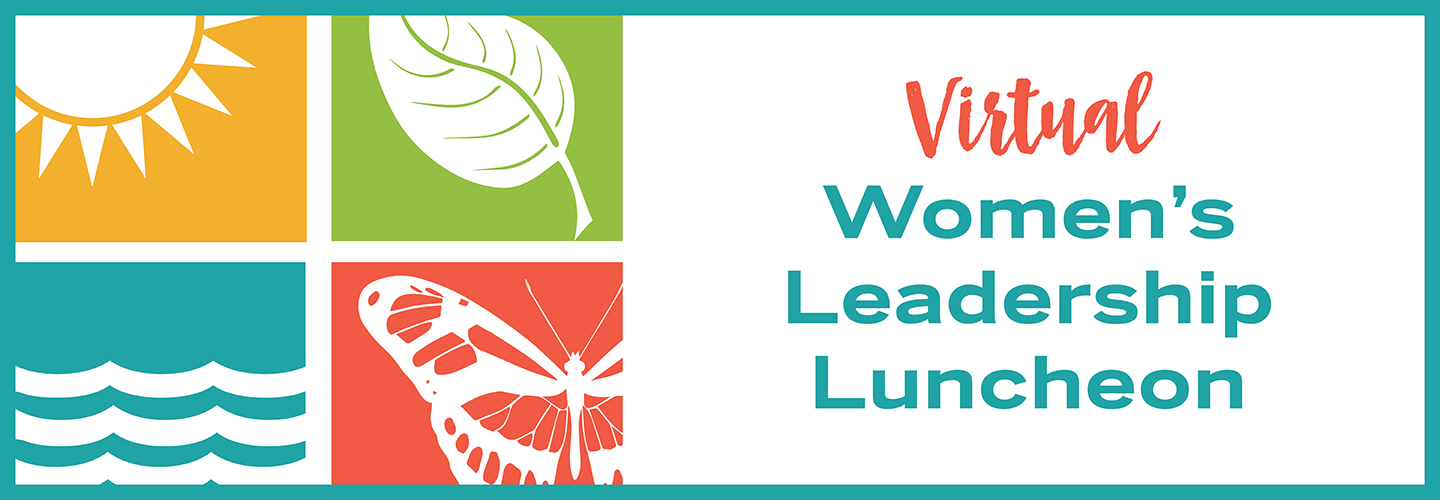Women's Leadership Luncheon 2021 virtual header. The theme for 2021 is Care of Creation