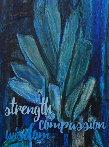 Blue painting with words: Strength, Compassion, Wisdom. Painting by Sister Mary Augustine Hatch, SSND (1896-1974).