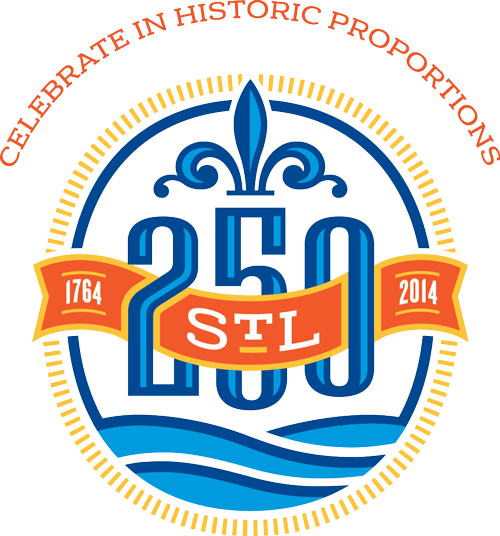 Celebrate in Historic Proportions - St. Louis 250th Anniversary