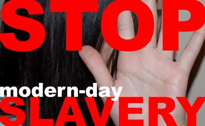 Stop modern day slavery