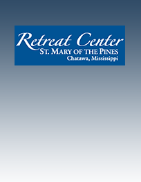 Retreat Center, St. Mary of the Pines, Chatawa, Mississippi