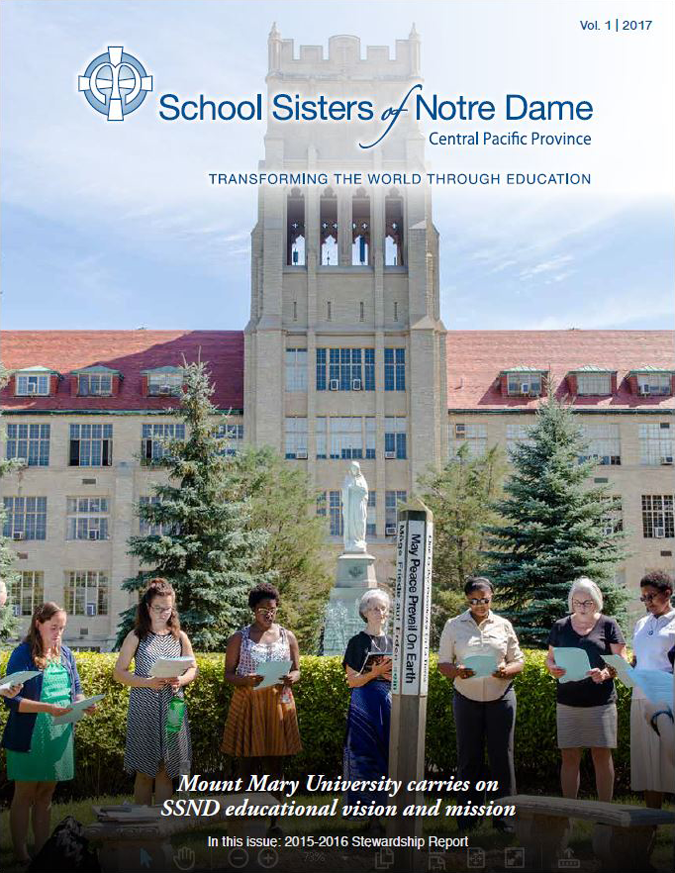ON THE COVER: Sister Joan Penzenstadler (just to the left of the peace pole) leads a prayer service at the peace pole at Mount Mary University in Milwaukee, Wisconsin.