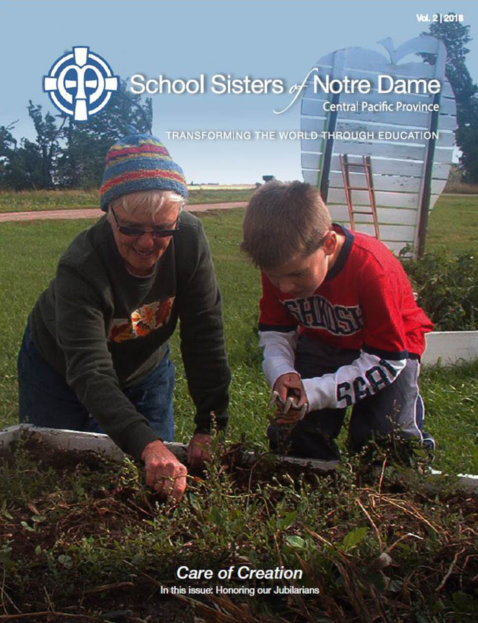 ON THE COVER: Sister Kay Fernholz works with a local student to harvest produce at Earthrise Farm in Madison, Minnesota, a ministry of the School Sisters of Notre Dame Central Pacific Province.