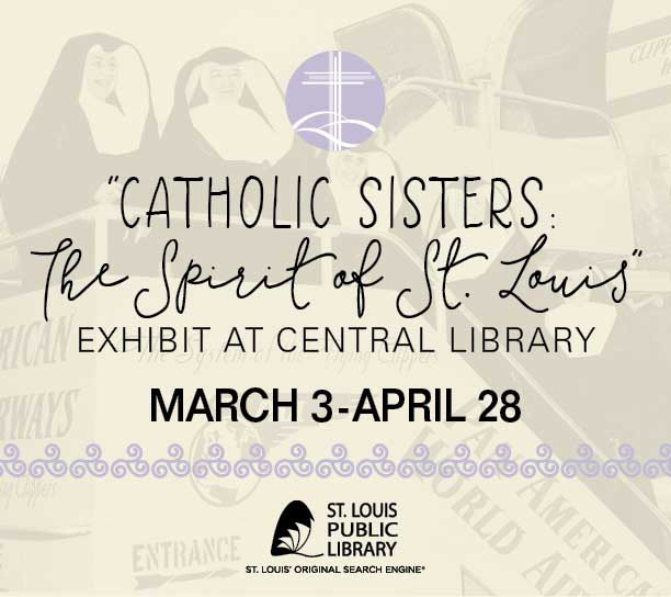 Catholic Sisters: The Spirit of St. Louis