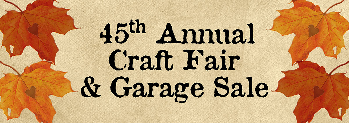 Craft Fair & Garage Sale eNewsletter Image. The event will be held on Saturday, October 10, 2020.
